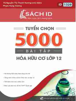 Tuyen-chon-5000-bai-tap-hoa-huu-co-lop-12